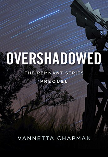Overshadowed (Free Short Story) (The Remnant) by [Chapman, Vannetta]