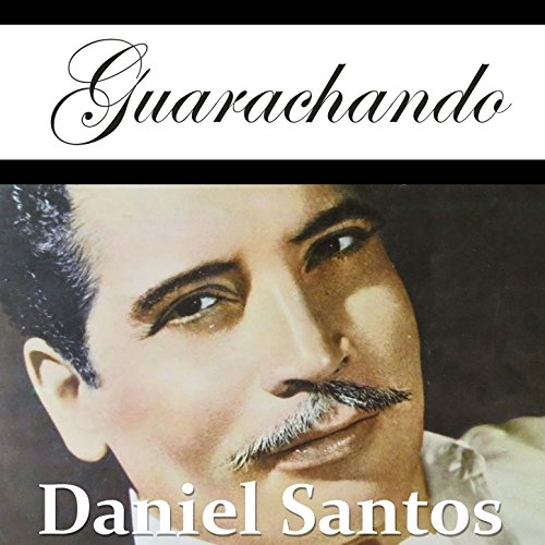El Inquieto Anacobero: Complete Sessions by Daniel Santos on Amazon Music - Amazon.com