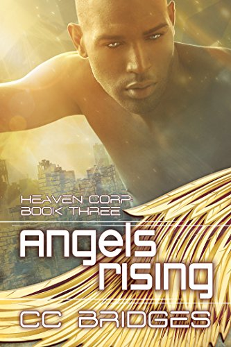 Angels Rising (Heaven Corp Book 3)