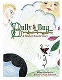 Bully and Bug, Banoo Colaba Johnson, 147523726X