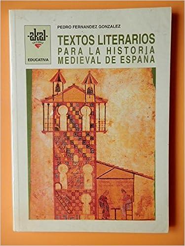 Textos literarios para la Historia medieval de Esp.: 21 Biblioteca ...