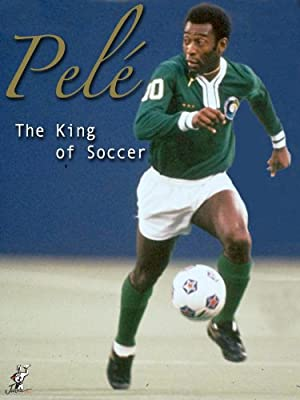 Pele: 'The King of Soccer'