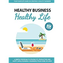 Business Management & Business Lifestyle Techniques For Healthy Living When Owning A Successful Business Online.: Successful People Use this Information to Make Money Online &  From Home Healthier!