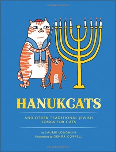 Ebook ilmaiseksi italiano download epub Hanukcats: and Other Traditional Jewish Songs for Cats Suomeksi PDF iBook 1452115427 by Laurie Loughlin