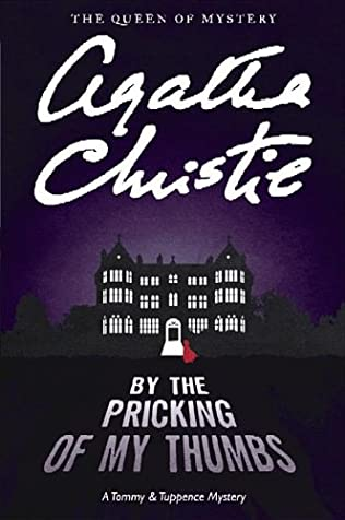 book cover of By the Pricking of My Thumbs