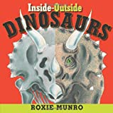 Inside-Outside Dinosaurs, Roxie Munro, 0761456244