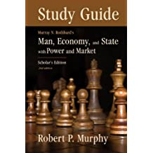 Study Guide to Man, Economy, and State (LvMI)