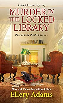 Murder in the Locked Library (A Book Retreat Mystery) by [Adams, Ellery]