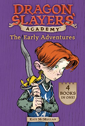 The Early Adventures (Dragon Slayers' Academy) by Grosset & Dunlap