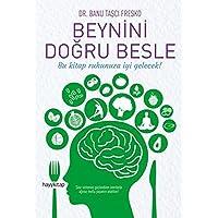 Beynini Doğru Besle: Bu kitap ruhunuza iyi gelecek!
