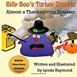 Billy Boo's Turkey Trouble: Almost a Thanksgiving Disaster
