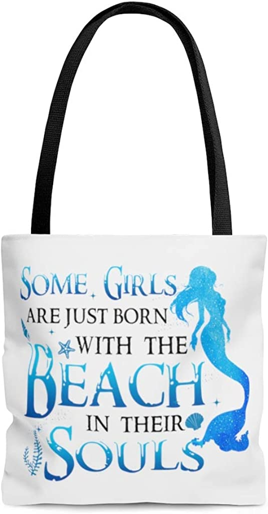 Some Girls Are Just Born With The Beach In Their Souls All Over Print Tote Bag Shoulder Bag