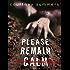 Please Remain Calm: A Novella