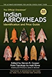 The Official Overstreet Indian Arrowheads
