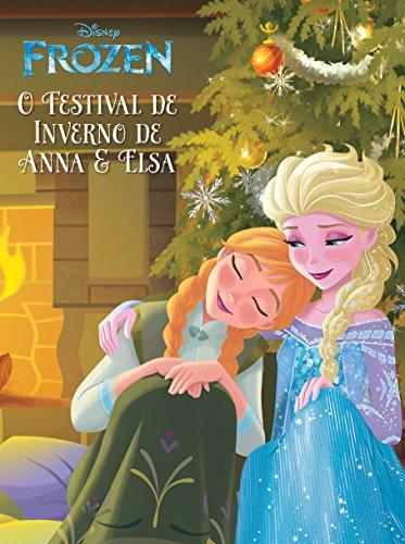 Frozen Livro de História Ed.01 O Festival de Inverno de Anna e Elsa