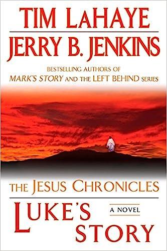 Luke S Story The Jesus Chronicles 9780425232194 Lahaye Tim Jenkins Jerry B Books