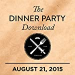 269: Mel Brooks, Greta Gerwig, and AC Newman |  The Dinner Party Download