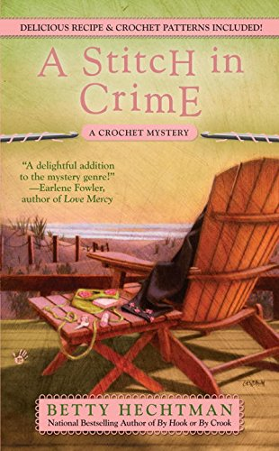 A Stitch In Crime (A Crochet Mystery)