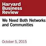 We Need Both Networks and Communities | Henry Mintzberg