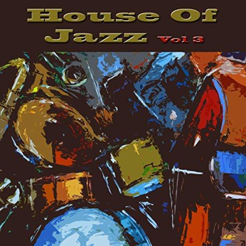 ... House of Jazz, Vol. 3