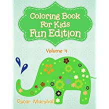 Coloring Book For Kids: Fun Edition