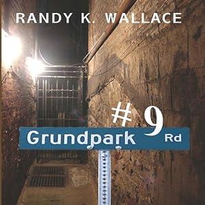 #9 Grundpark Road Audiobook