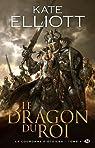 La Couronne d'Étoiles, tome 1 : Le Dragon du roi par Elliott