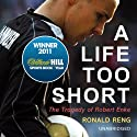 A Life Too Short: The Tragedy of Robert Enke Hörbuch von Ronald Reng Gesprochen von: John Telfer