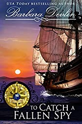 To Catch A Fallen Spy (Brethren of the Coast Book 8)