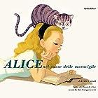 Alice nel paese delle meraviglie | Livre audio Auteur(s) : Lewis Carroll Narrateur(s) : Daniele Fior