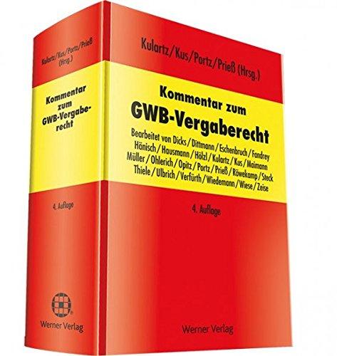 Kommentar zum GWB-Vergaberecht Taschenbuch – 1. Juli 2016 Hans-Peter Kulartz Alexander Kus Norbert Porz Hans-Joachim Prieß