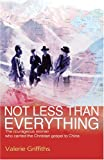 Not Less Than Everything, Valerie Griffiths, 0825460565