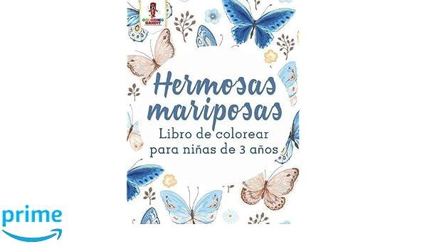 Hermosas Mariposas: Libro De Colorear Para Niñas De 3 Años (Spanish ...