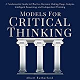 Models for Critical Thinking: A Fundamental Guide