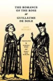 img - for [(The Romance of the Rose or Guillaume de Dole)] [Author: Jean Renart] published on (August, 1993) book / textbook / text book