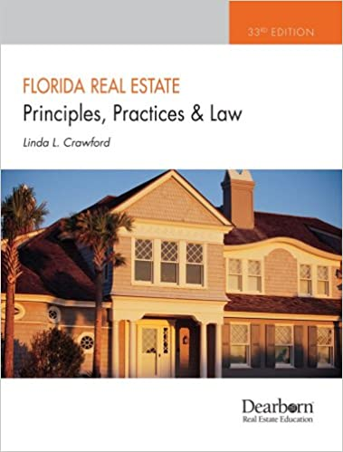 Buy Florida Real Estate Principles, Practices and Law, 33rd