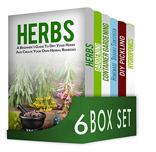 Herbs and Spices 6 in 1  Box Set : Herbs, Gardening, Container Gardening, Homemade Organic Sunscreen, DIY Pickling, Hydroponics by [ Jones, William, Moore, James , Miller, Emma , Morris, Jennifer , BROWN, Liam ]