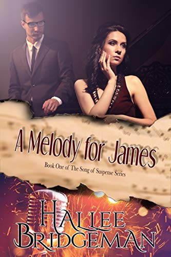 A Melody for James (Romantic Suspense) (Song of Suspense Series Book - Melody Find Song