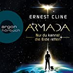 Armada: Nur du kannst die Erde retten | Ernest Cline