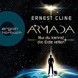 Armada: Nur du kannst die Erde retten Hörbuch