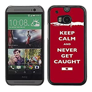 Colorful Printed Hard Protective Back Case Cover Shell Skin for All New HTC One (M8) ( Funny Keep Calm & Never Get Caught )