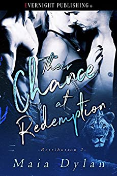 Their Chance at Redemption (Retribution Book 2) by [Dylan, Maia]