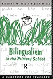 img - for Bilingualism in the Primary School: A Handbook for Teachers book / textbook / text book