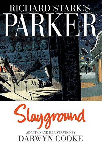 Image of Richard Stark's Parker: Slayground