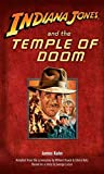 [(Indiana Jones and the Temple of Doom)] [By (author) Kahn] published on (April, 2008)