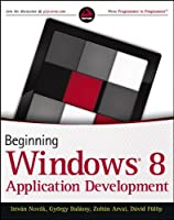 Beginning Windows 8 Application Development Front Cover