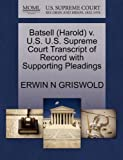Batsell V. U. S. U. S. Supreme Court Transcript of Record with Supporting Pleadings, Erwin N. Griswold, 1270597183