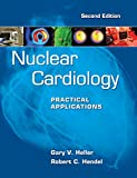 img - for Nuclear Cardiology: Practical Applications, Second Edition (Cardiolgy) book / textbook / text book