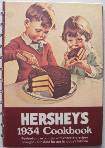 hersheys-1934-cookbook-revised-and-expanded-with-chocolate-recipes-brought-up-to-date-for-use-in-tod