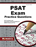 PSAT Exam Practice Questions: PSAT Practice Tests & Review for the National Merit Scholarship Qualifying Test (NMSQT) Preliminary SAT Test